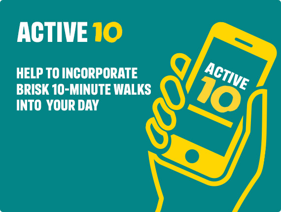 The Active 10 can help to incorporate brisk 10 minute walks into your day. Download on the App Store or get it on Google Play.