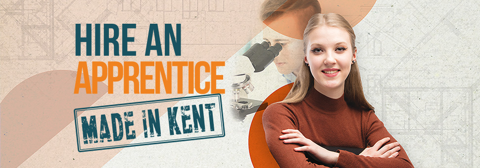 Hire an apprentice. Made in Kent