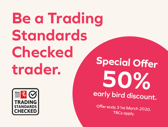 Be a Trading Standards Checked trader. Special offer 50% early bird discount. Offer ends 31 March 2020, t&c's apply.